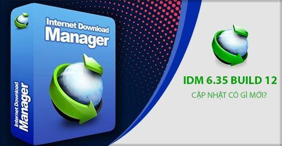 Những điểm mới trong Phiên bản IDM 6.35 Build 12