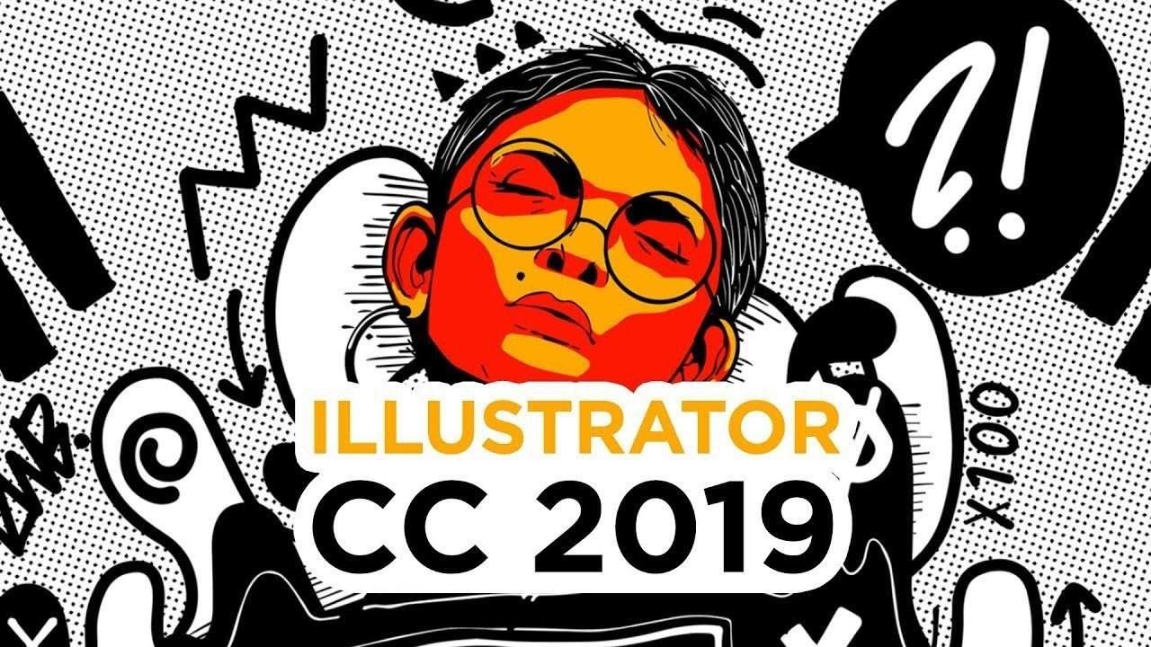Adobe Illustrator CC 2019 là phần mềm đồ họa vector hữu ích nhất hiện nay
