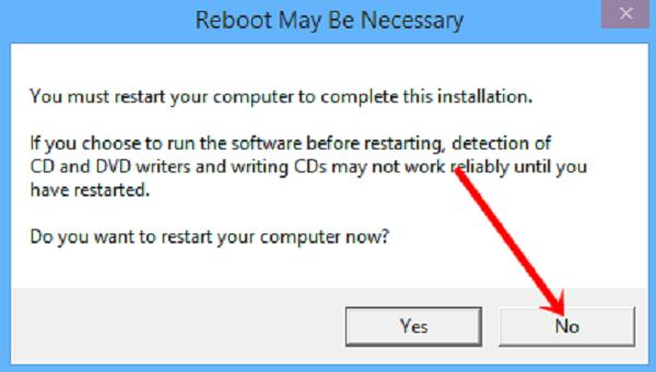 Nhấn chọn No để không khởi động lại PC