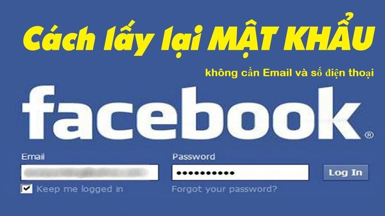 Cách lấy lại mật khẩu Facebook không cần Email và số điện thoại